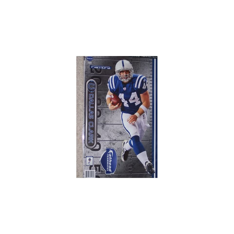 Dallas Clark Fathead Indianapolis Colts Official NFL Wall Graphic 16x9