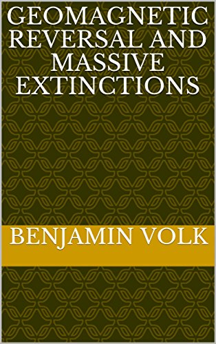 GEOMAGNETIC REVERSAL and MASSIVE EXTINCTIONS