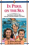 img - for In Peril on the Sea: The Story of Ethel Bell and Her Children Robert and Mary book / textbook / text book