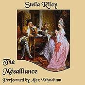 The Mésalliance: Rockliffe, Book 2 | Stella Riley