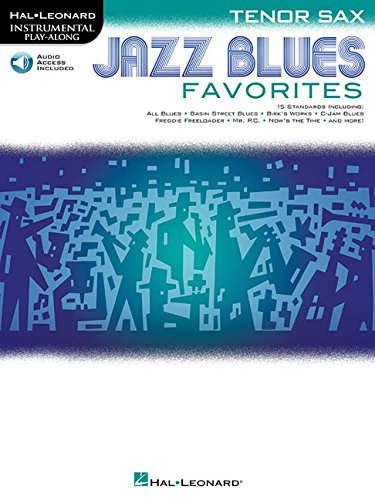 Jazz Blues Favorites: Tenor Sax (Hal Leonard Instrumental Play-along) ()