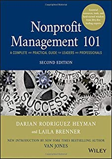 Nonprofit Management 101: A Complete and Practical Guide for Leaders