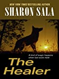 The Healer, Sharon Sala, 1410405540