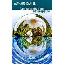 Les secrets d'un naturopathe (French Edition)