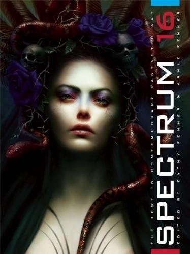 Spectrum 16  The Best In Contemporary Fantastic Art