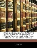 Orlando Innamorato, Di Matteo Maria Boiardo, Anonymous, 1143780760