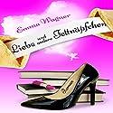 Liebe und andere Fettnäpfchen Hörbuch von Emma Wagner Gesprochen von: Kata Gönn