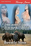 The Legend of Summer Swan, Beverly Sims, 1606015176