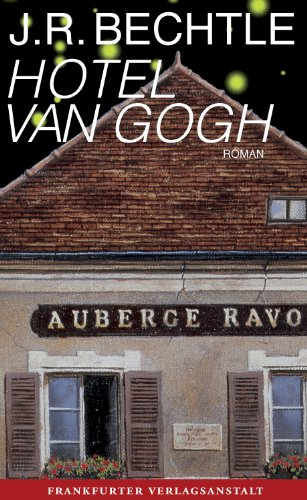 Hotel van Gogh (German Edition)