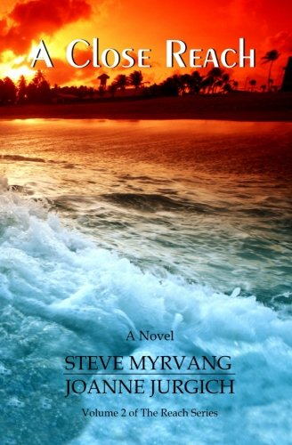 A Close Reach (The Reach Series) (Volume 2)