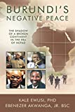 Burundis Negative Peace: The Shadow of a Broken Continent in the Era of Nepad