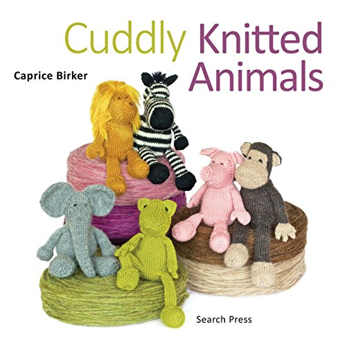 Cuddly Knittted Animals (Collection Knit Cuddly)