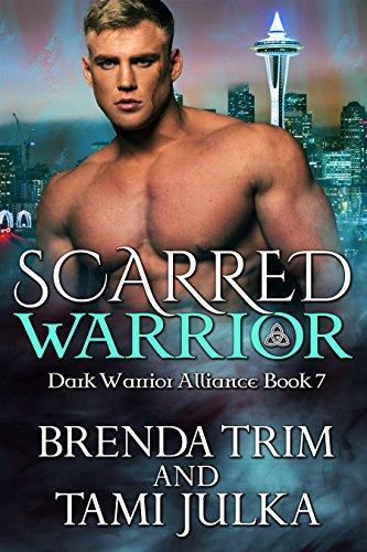 Scarred Warrior: (Dark Warrior Alliance Book ()