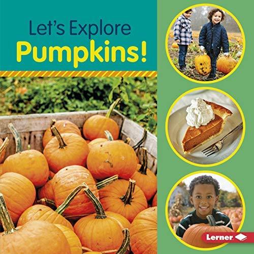 Halloween Recipes Pumpkin Soup (Let's Explore Pumpkins! (Food Field)