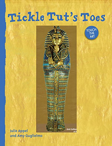 Touch the Art: Tickle Tut's Toes ebook