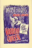 Mysterious Marie Laveau Voodoo Queen