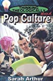 Thinking Theologically about Pop Culture, Sarah Arthur, 0687006775