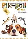 Pile-Poil Dingo ! par Lacharron