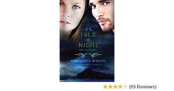 Amazon.com: Isle of Night (The Watchers Book 1) eBook: Veronica Wolff:  Kindle Store