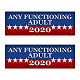"""2 PACK! Any Functioning Adult 2020 Funny Bumper Sticker 3"""" x 9"""" Car Truck Vinyl Decal Political Presidential Election Made In USA"""