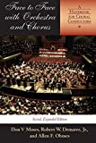 img - for Face to Face with Orchestra and Chorus, Second, Expandededition: A Handbook for Choral Conductors by Robert W. Jr. Demaree (2004-10-01) book / textbook / text book