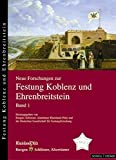img - for Neue Forschungen Zur Festung Koblenz Und Ehrenbreitstein (Neue Forschungen Zur Festung Koblenz-Ehrenbreitstein) (German Edition) book / textbook / text book