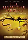 The Lie of The Serpent: The New Age and the End