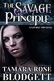 The Savage Principle (#3): A New Adult Dark Paranormal Romance (The Savage Series)
