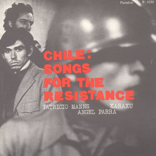 Chile: Songs for the Resistance