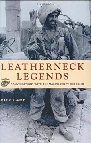 Leatherneck Legends Conversations With The Marine Corps Old Breed