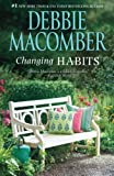 Changing Habits, Debbie Macomber, 0778313158