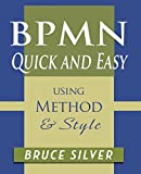BPMN Quick and Easy Using Method and Style: Process