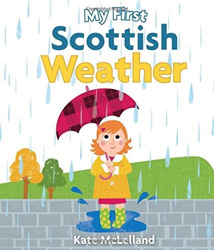 My First Scottish Weather (Wee Kelpies) ebook