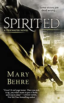 Spirited (Tidewater Series Book 1) by [Behre, Mary]