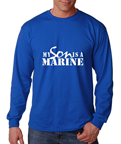 My Son Is A Marine Cotton Long Sleeve T-Shirt Tee Royal Blue X-Large