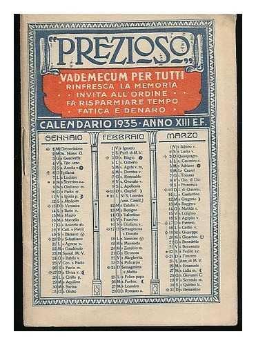 Prezioso  Vademecum Per Tutti     Calendario 1935  Anno Xiii E F   Vintage Italian Calendar And Ready Reckoner
