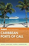 Fodor's Caribbean Ports of Call (Travel Guide)