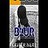 Blur: A Senses Series Companion Novel