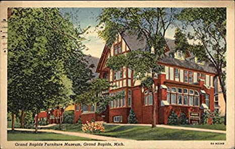 Grand Rapids Furniture Museum Grand Rapids, Michigan Original Vintage  Postcard