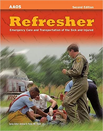 Refresher emergency care and transportation of the sick and injured refresher emergency care and transportation of the sick and injured american academy of orthopaedic surgeons 2nd edition fandeluxe Gallery