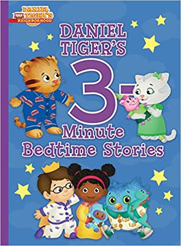Daniel Tiger s 3-Minute Bedtime Stories (Daniel Tiger s Neighborhood)  Hardcover – August 28 f37fb0eed