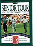 The Senior Tour, Steve Hershey, 0385417055