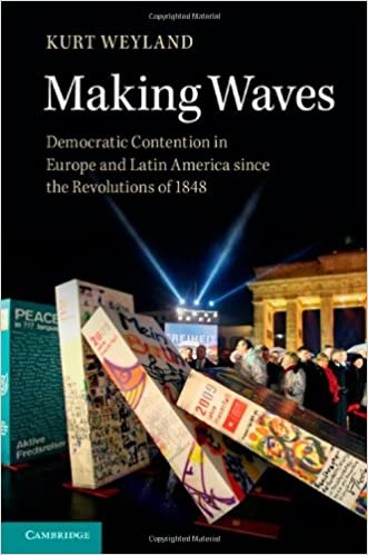 Book Making Waves: Democratic Contention in Europe and Latin America since the Revolutions of 1848