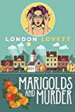 Marigolds and Murder (Port Danby Cozy Mystery) (Volume 1) by  London Lovett in stock, buy online here