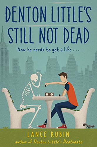 Denton Little's Still Not Dead (Denton Little Series)
