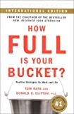 How Full Is Your Bucket? (Intl): Positive Strategies for Work and Life