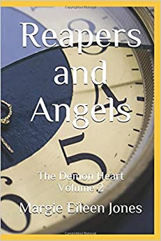 Reapers and Angels: The Demon Heart Volume 2