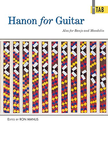Hanon for Guitar In TAB: Also for Banjo and Mandolin