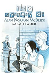 The Mystery of Alan Norman McBride by Sarah Fader (2008-03-10)