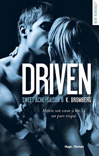 Driven Saison 6 Sweet Ache -Extrait Offert- French Edition